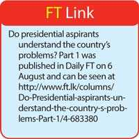 Do presidential aspirants understand the country's problems? Part 2