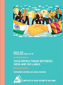 Ips study explores indo lanka fta trade facilitation issues given the significance of improving bilateral trade with india platinumwayz